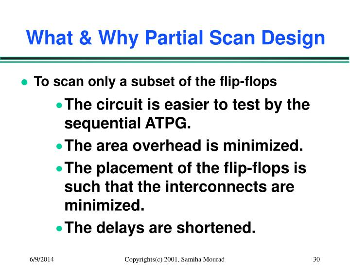 What & Why Partial Scan Design