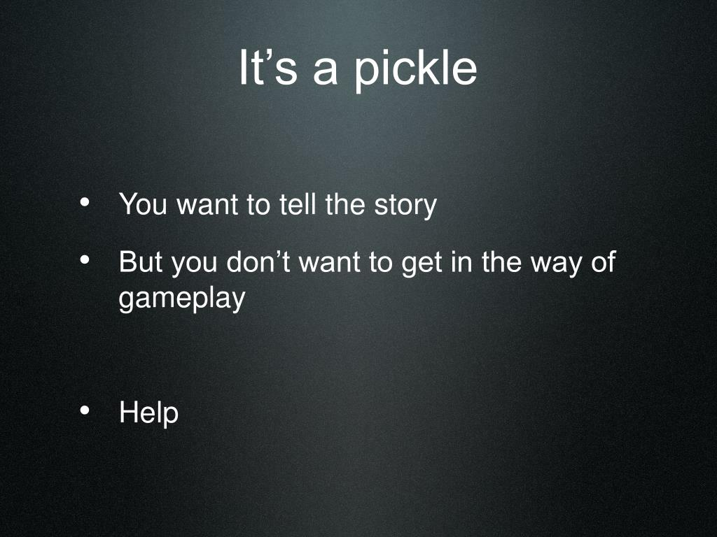 It's a pickle