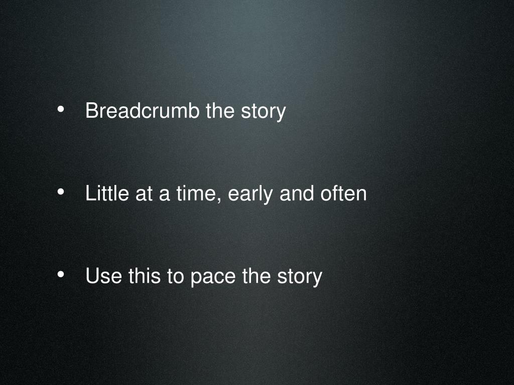 Breadcrumb the story