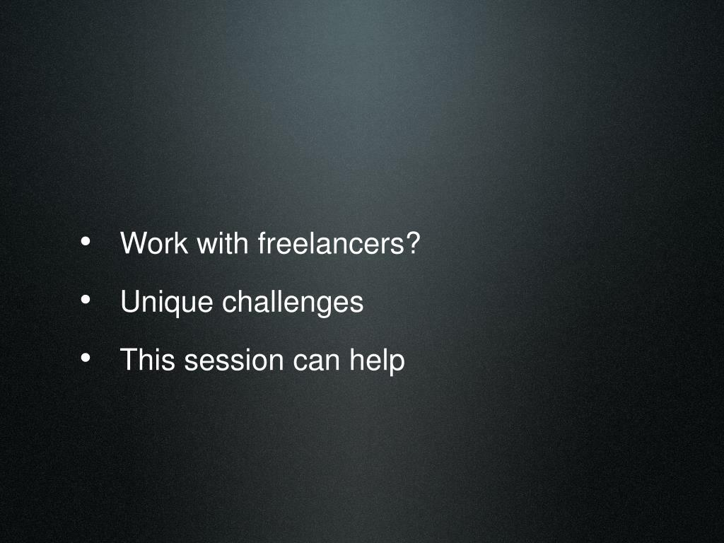 Work with freelancers?