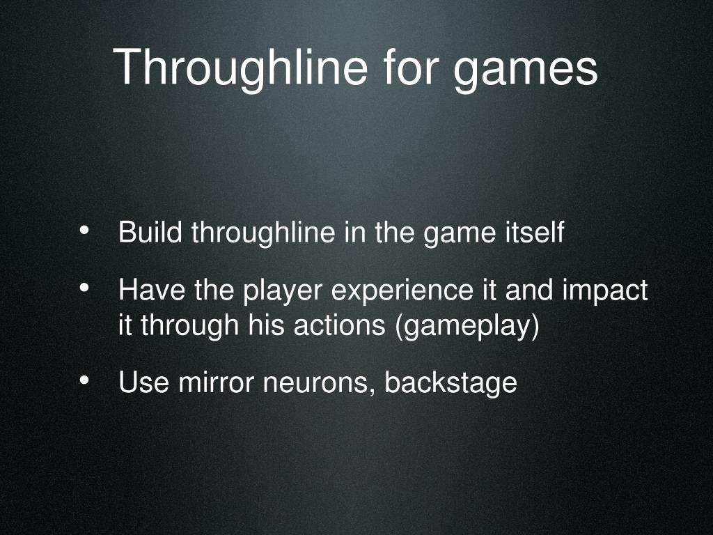 Throughline for games