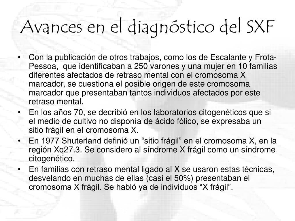 Avances en el diagnóstico del SXF