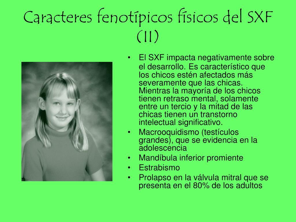 Caracteres fenotípicos físicos del SXF (II)