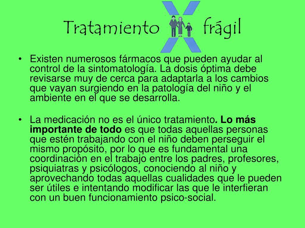Tratamiento         frágil