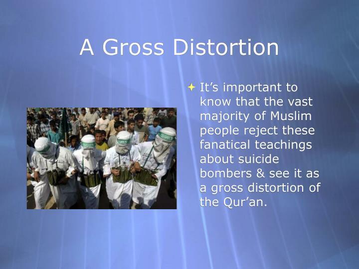 A Gross Distortion