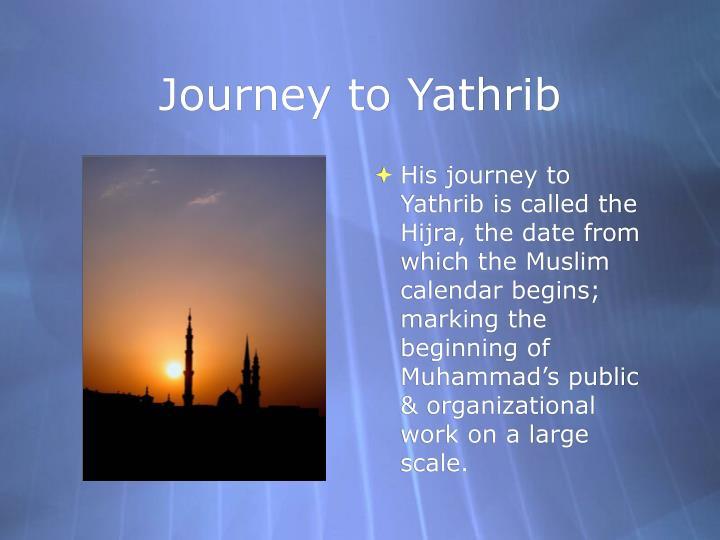 Journey to Yathrib