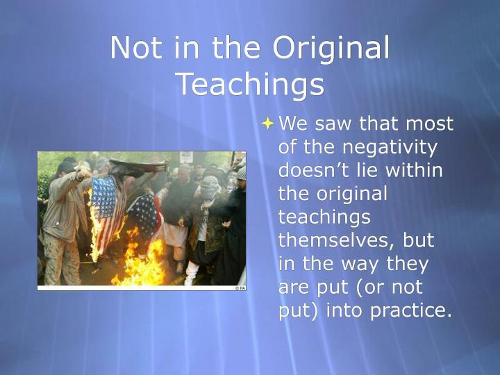 Not in the Original Teachings