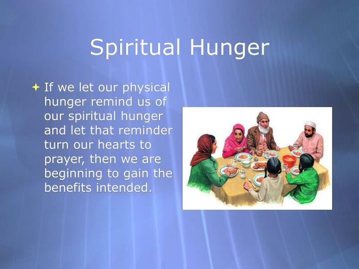 Spiritual Hunger