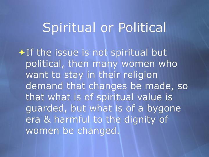Spiritual or Political