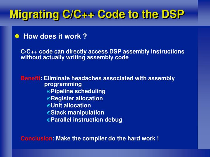 Migrating C/C++ Code to the DSP