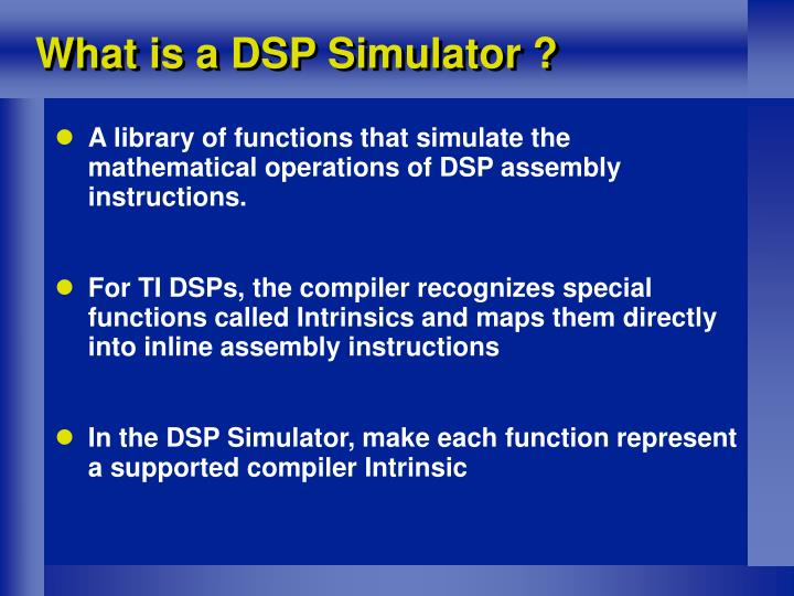 What is a DSP Simulator ?