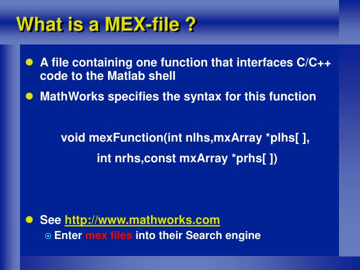 What is a MEX-file ?