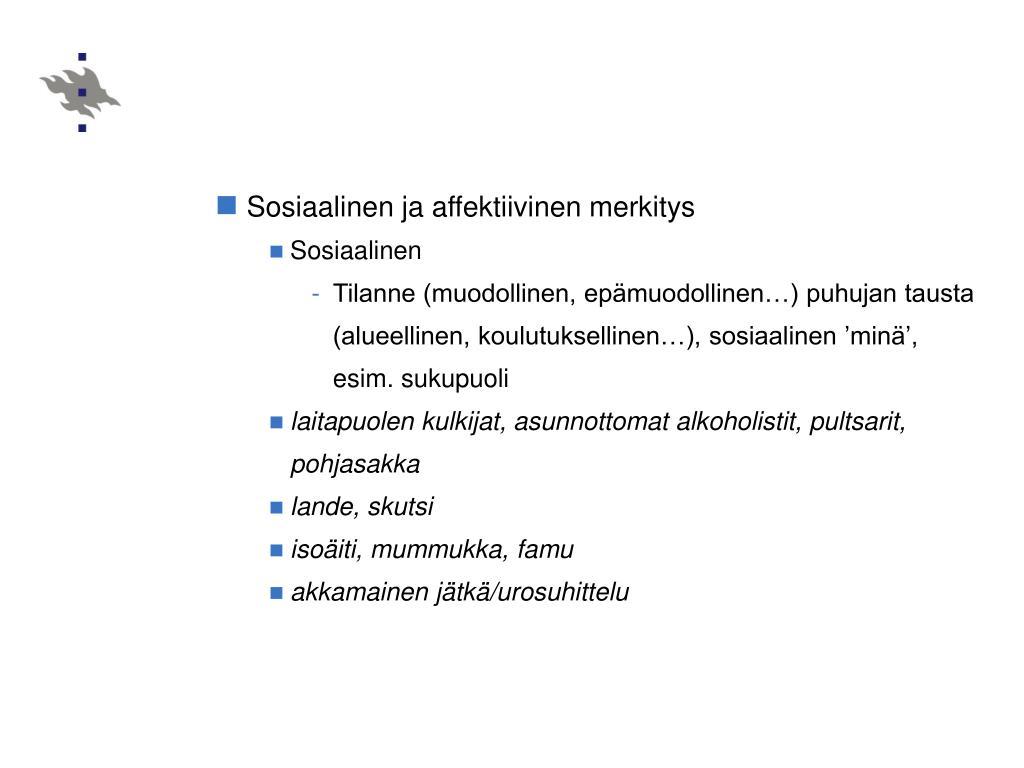 Sosiaalinen ja affektiivinen merkitys