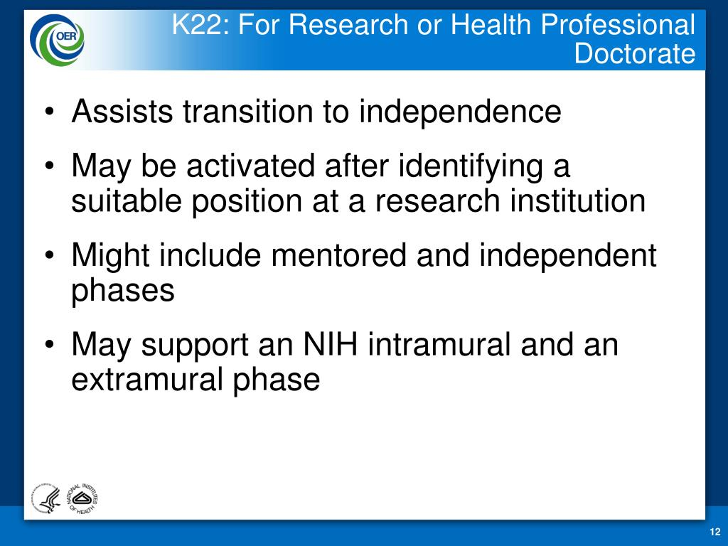K22: For Research or Health Professional Doctorate