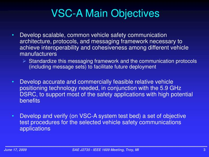 VSC-A Main Objectives