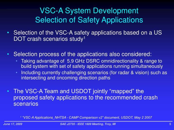 VSC-A System Development