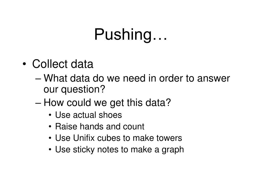 Pushing…