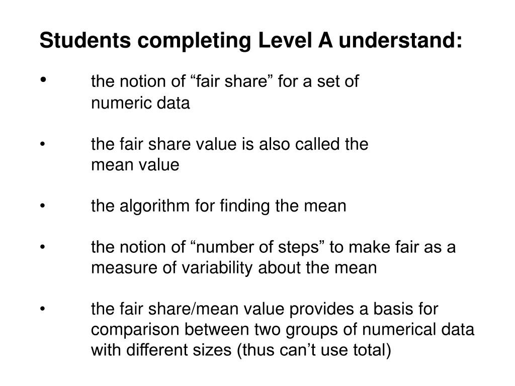 Students completing Level A understand: