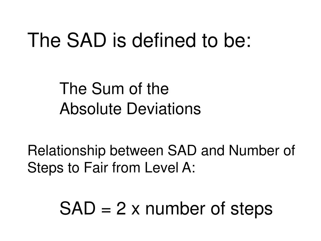 The SAD is defined to be: