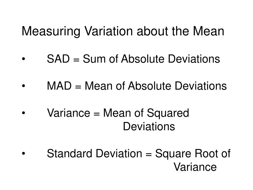 Measuring Variation about the Mean
