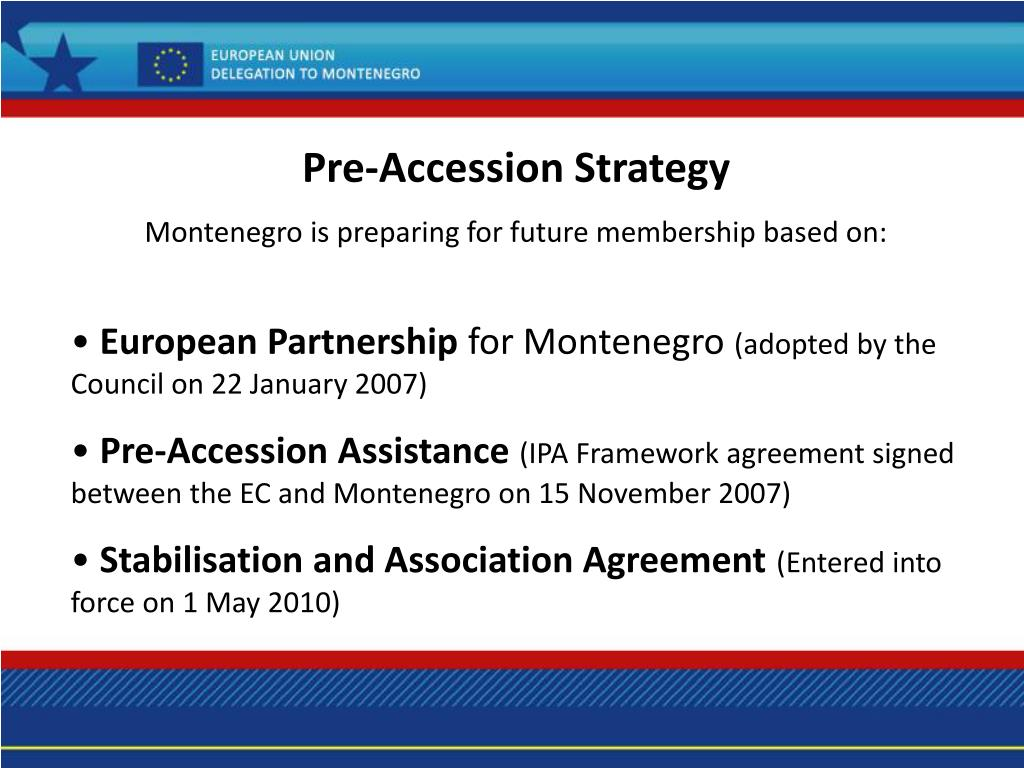 Pre-Accession Strategy