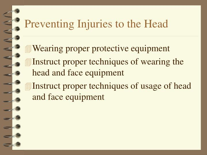 Preventing injuries to the head l.jpg