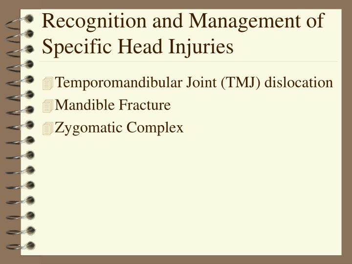 Recognition and management of specific head injuries l.jpg