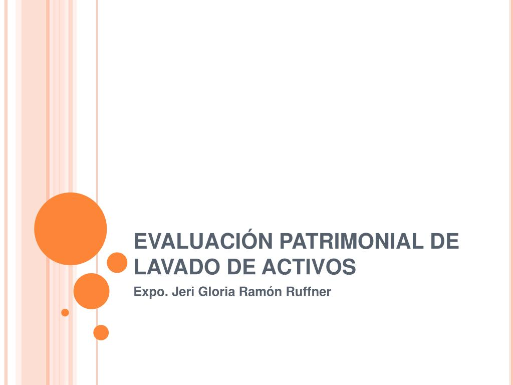 EVALUACIÓN PATRIMONIAL DE LAVADO DE ACTIVOS