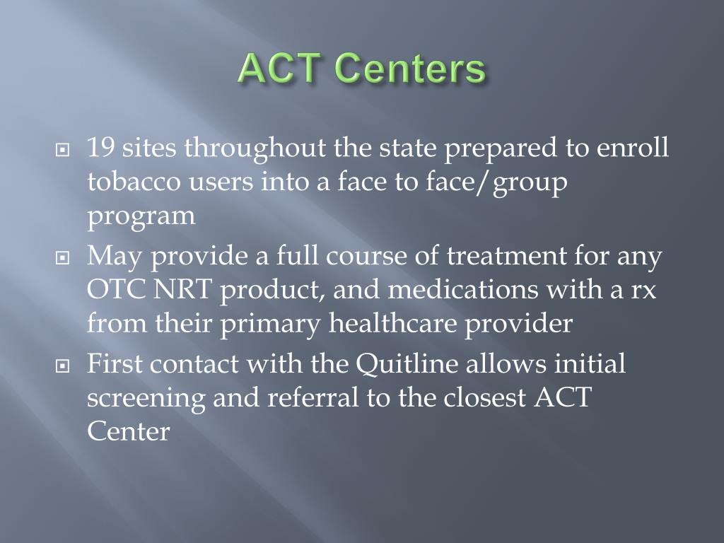 ACT Centers