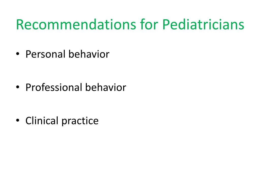 Recommendations for Pediatricians