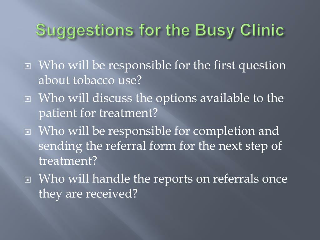 Suggestions for the Busy Clinic