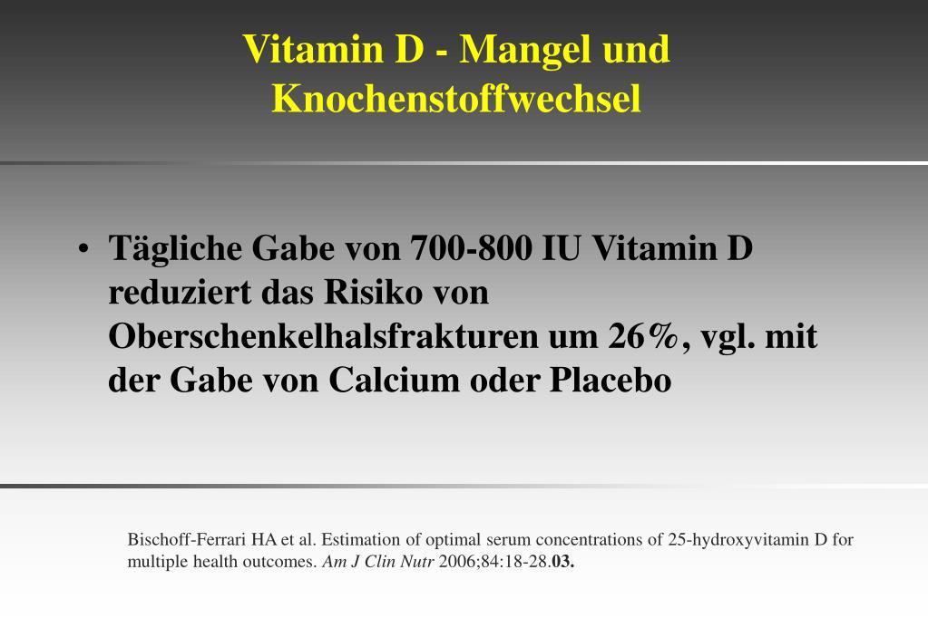Vitamin D - Mangel und Knochenstoffwechsel