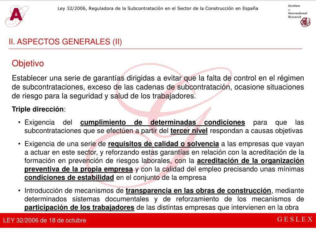 II. ASPECTOS GENERALES (II)