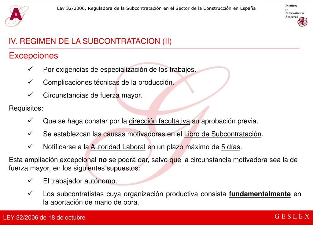 IV. REGIMEN DE LA SUBCONTRATACION (II)