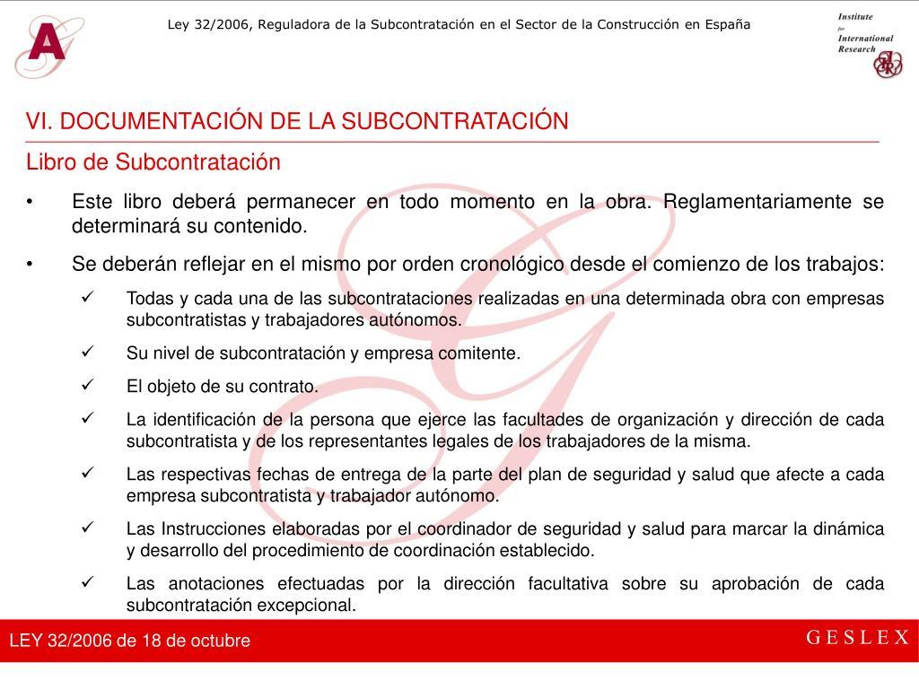 VI. DOCUMENTACIÓN DE LA SUBCONTRATACIÓN