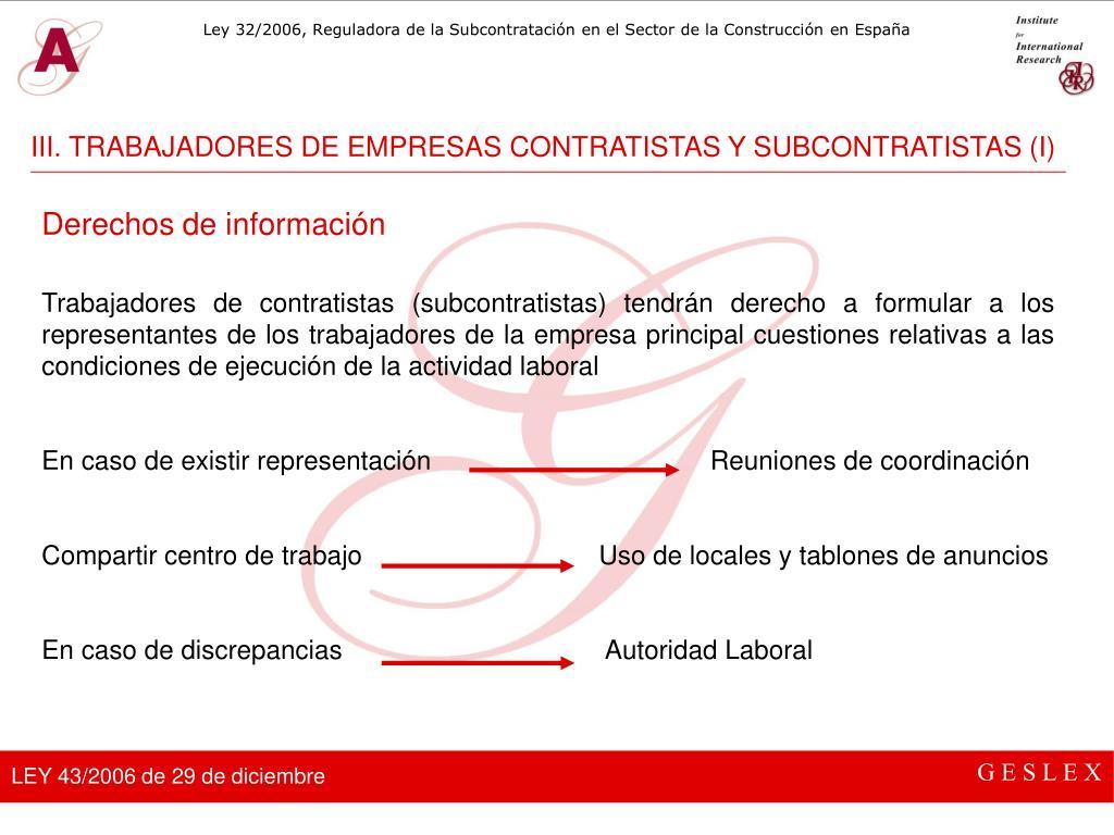 III. TRABAJADORES DE EMPRESAS CONTRATISTAS Y SUBCONTRATISTAS (I)