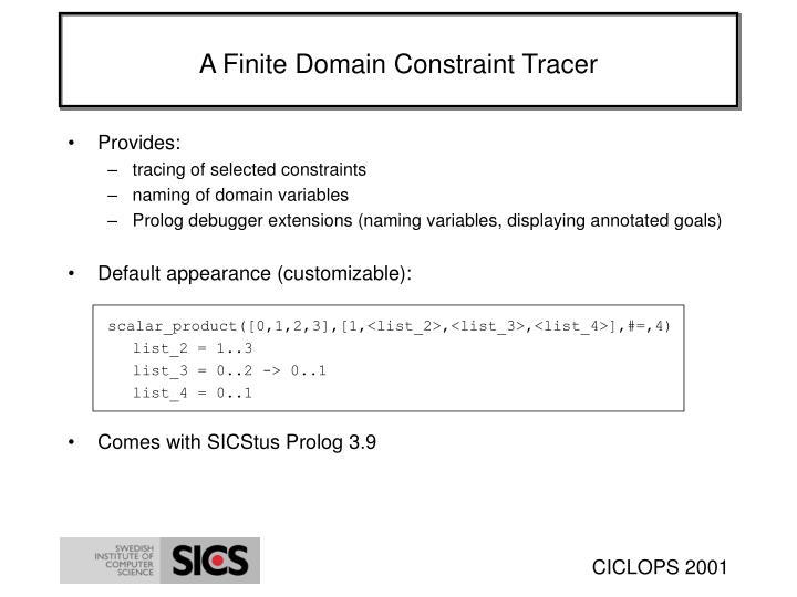 A Finite Domain Constraint Tracer