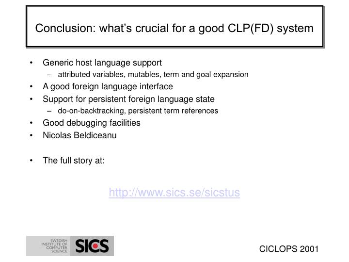 Conclusion: what's crucial for a good CLP(FD) system