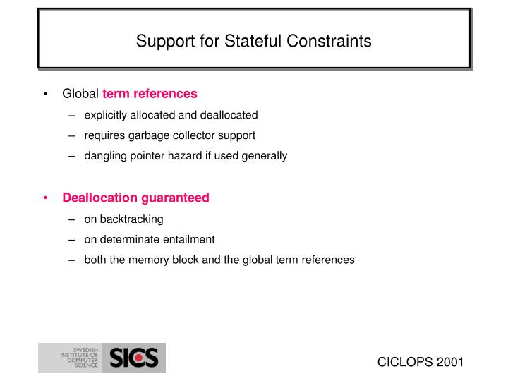 Support for Stateful Constraints