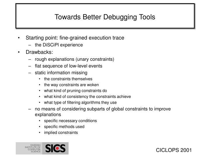 Towards Better Debugging Tools