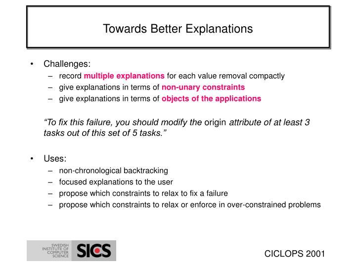 Towards Better Explanations