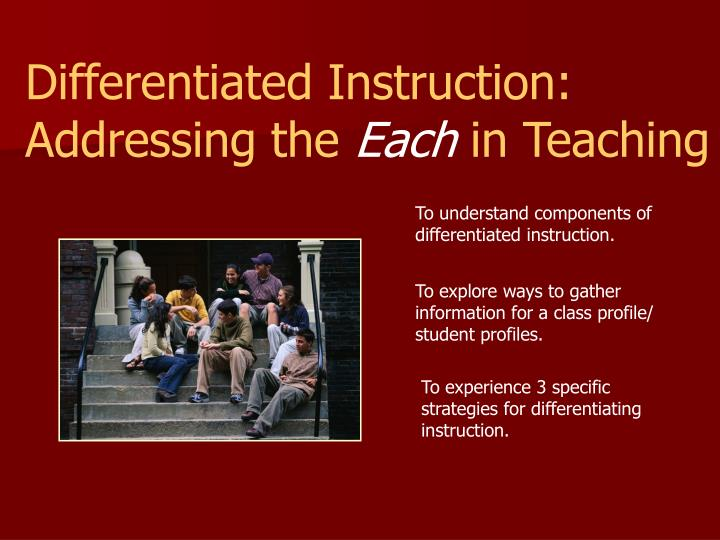 Differentiated Instruction: Addressing the