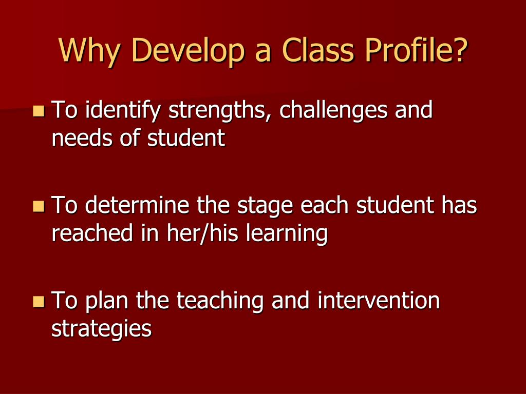 Why Develop a Class Profile?