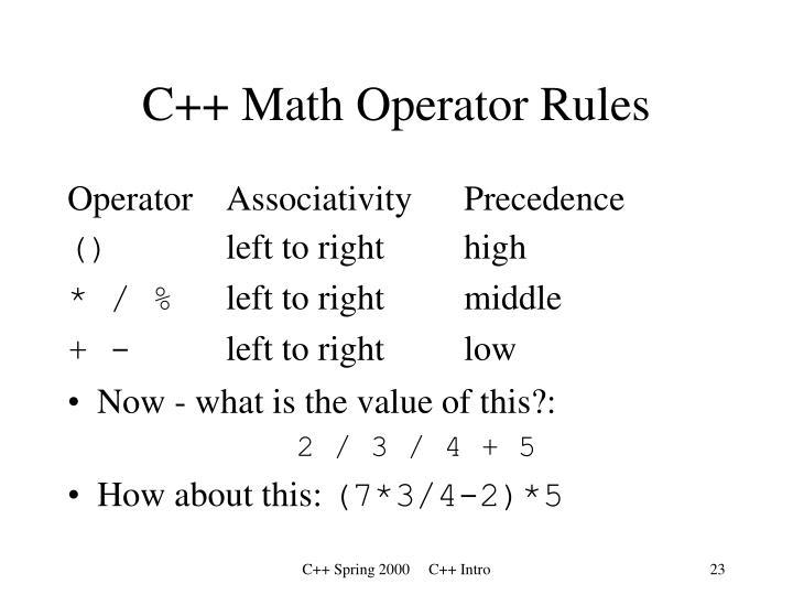 C++ Math Operator Rules