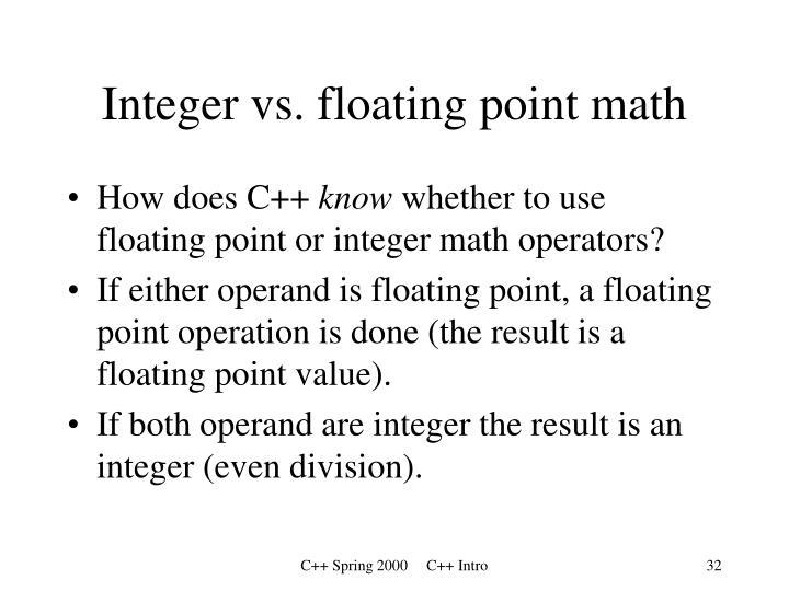 Integer vs. floating point math