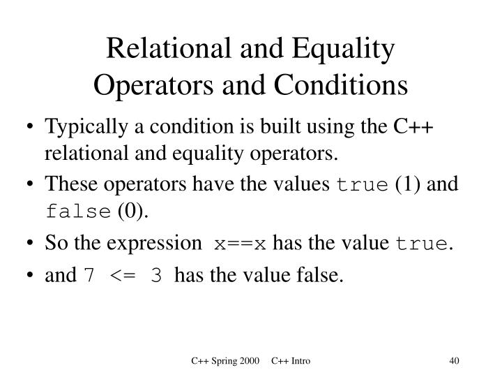 Relational and Equality Operators and Conditions