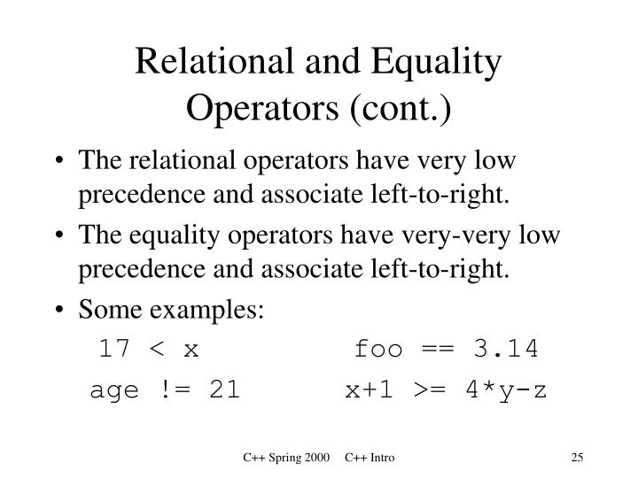 Relational and Equality Operators (cont.)