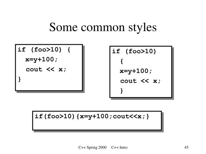 Some common styles