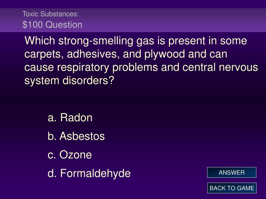 Toxic Substances: