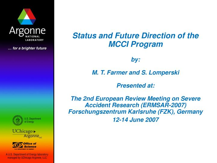 Status and Future Direction of the